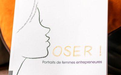 """Le livre """"Oser ! Portraits de femmes entrepreneures"""" disponible en ligne"""
