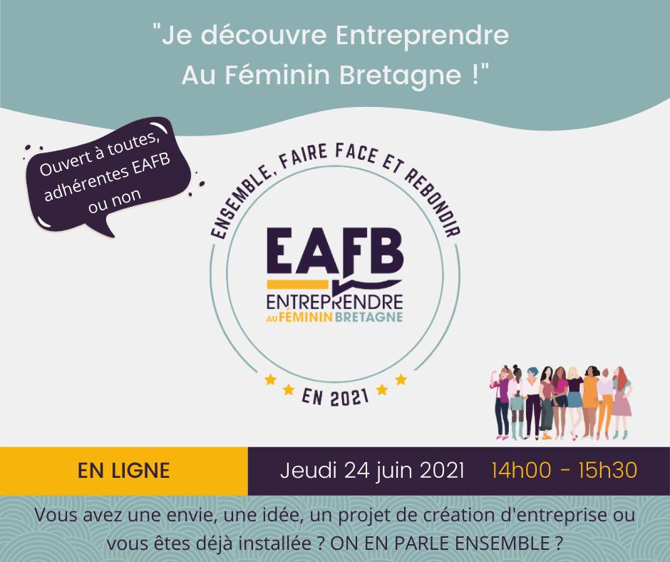 Je découvre Entreprendre Au Féminin Bretagne 24 juin 2021